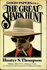 the great shark hunt hunter s thompson cover