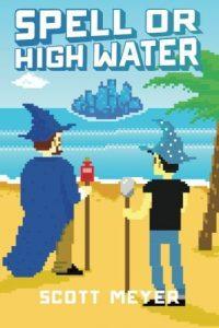 spell or high water cover scott meyer